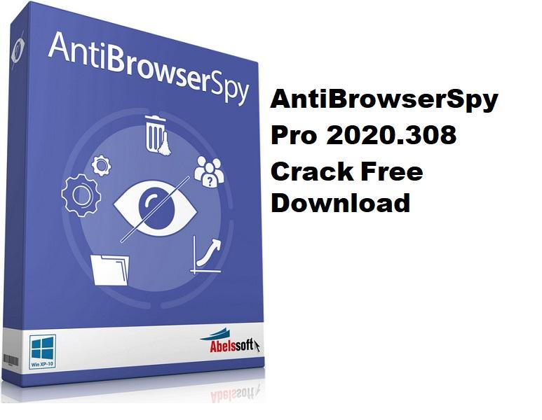 AntiBrowserSpy Pro 2020.308 Crack